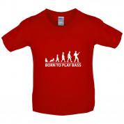 Born To Play Bass Kids T Shirt