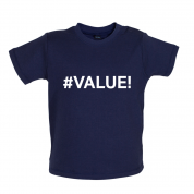 #Value Baby T Shirt