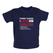 Three Things I Love Nearly As Much As Dancing Baby T Shirt