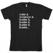 Adler & Anderson & Bueller & Bueller & Bueller T Shirt