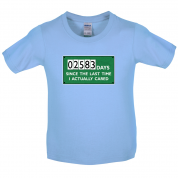 2583 Days Since I Cared Kids T Shirt