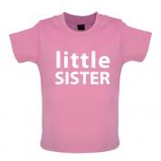Little Sister Baby T Shirt