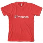 #Princess (Hashtag) T Shirt