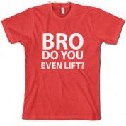 Do you even lift T Shirt