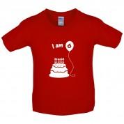 I Am 6 Kids Birthday T Shirt