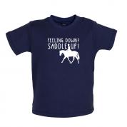 Feeling Down Saddle Up Baby T Shirt