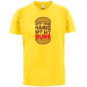 Keep Your Hands Off My Buns T Shirt