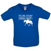 Feeling Down Saddle Up Kids T Shirt