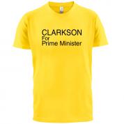 Clarkson For Prime Minister T Shirt