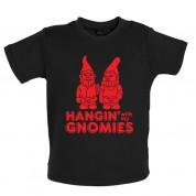 Hangin with my Gnomies Baby T Shirt