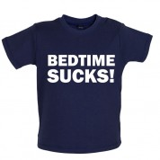 Bedtime Sucks Baby T Shirt