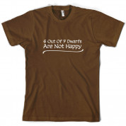 6 Out Of 7 dwarfs Are Not Happy T Shirt