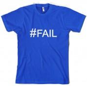 #Fail (Hashtag) T Shirt