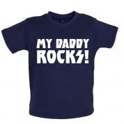 My Daddy Rocks! Baby T Shirt
