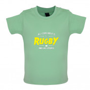 All I Care About Is Rugby Baby T Shirt
