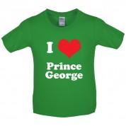 I Love Prince George Kids T Shirt
