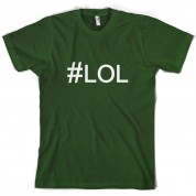 #LOL (Hashtag) T Shirt