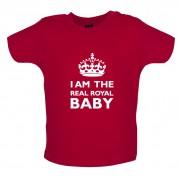 I Am The Real Royal Baby Baby T Shirt
