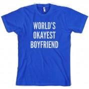 World's Okayest Boyfriend T Shirt