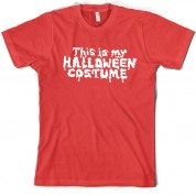 This Is My Halloween Costume (Glow in The Dark) T Shirt