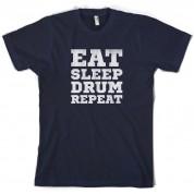 Eat Sleep Drum Repeat T Shirt