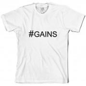 #Gains (Hashtag) T Shirt